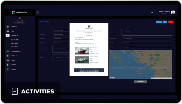 Streamlined project activities and access to project database allowing for seamless creation and posting of Notice to Mariners